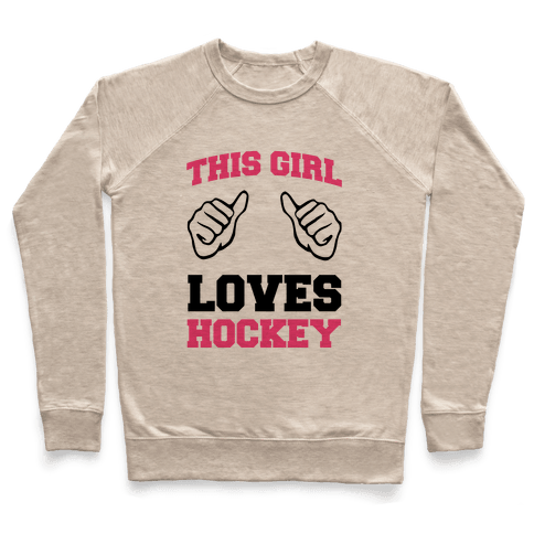 This Girl Loves Hockey Pullover