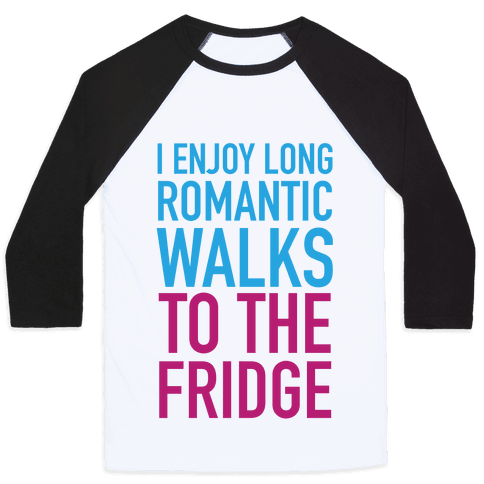 Long Romantic Walks Baseball Tee