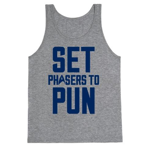 Set Phasers To Pun Tank Top