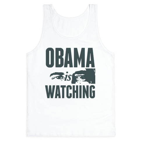 Obama is Watching