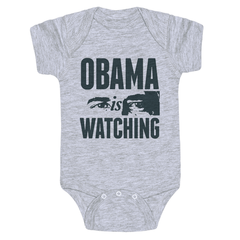 Obama is Watching Baby Onesy