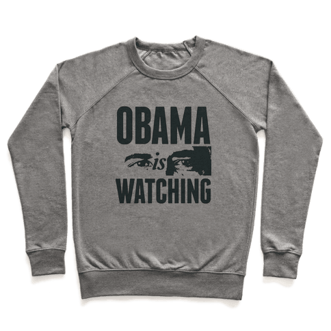 Obama is Watching Pullover