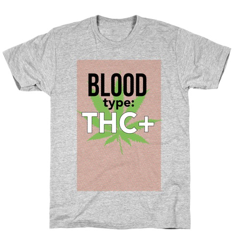 Blood Type THC + T-Shirt