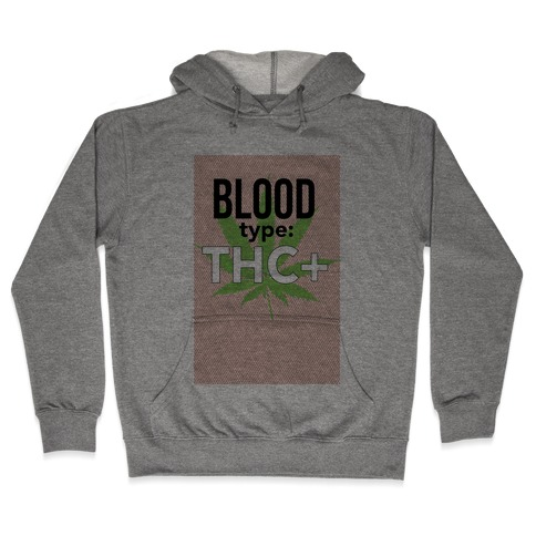 Blood Type THC + Hooded Sweatshirt