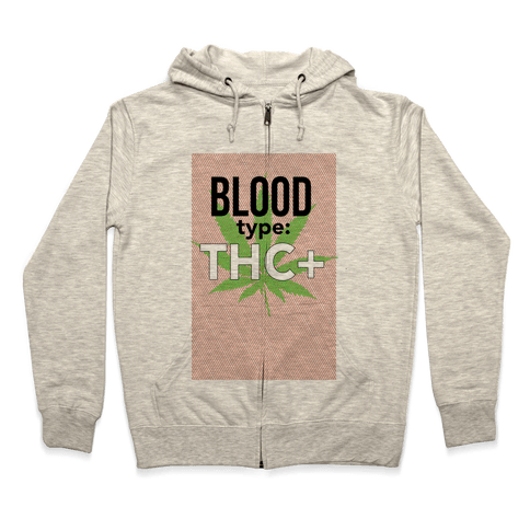 Blood Type THC + Zip Hoodie
