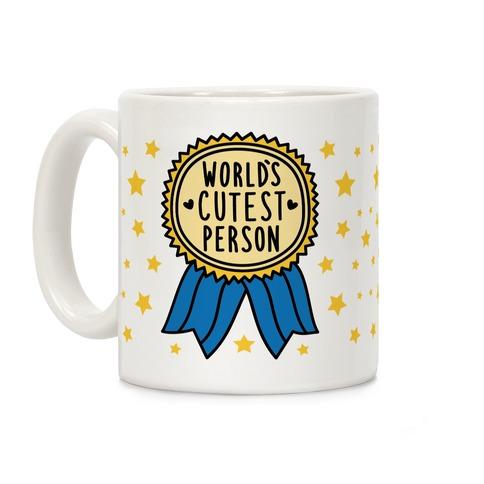 World's Cutest Person Coffee Mug