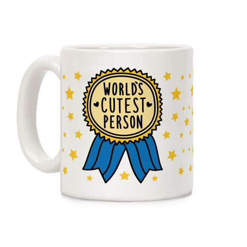 World's Cutest Person Coffee Mug