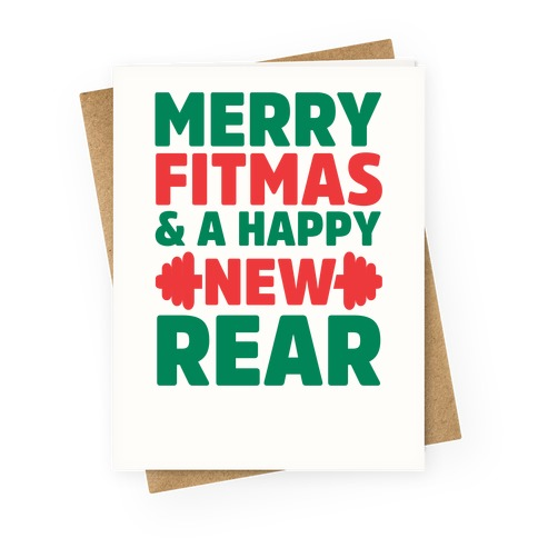 Merry Fitmas and A Happy New Rear Greeting Card