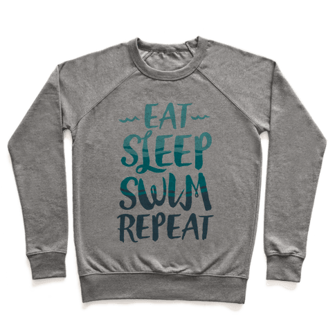 Eat Sleep Swim Repeat Pullover