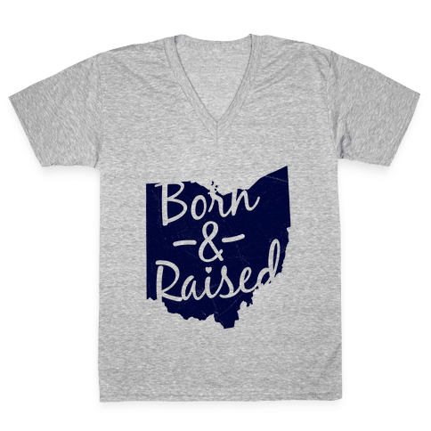 Ohio Born & Raised V-Neck Tee Shirt
