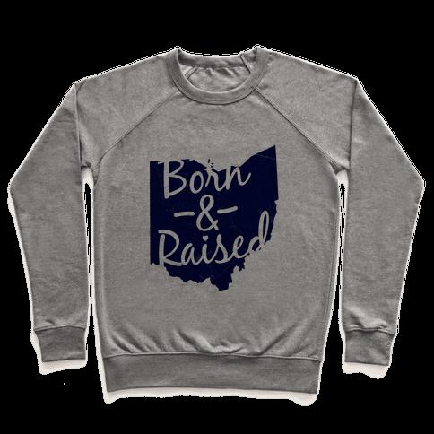 Ohio Born & Raised Pullover
