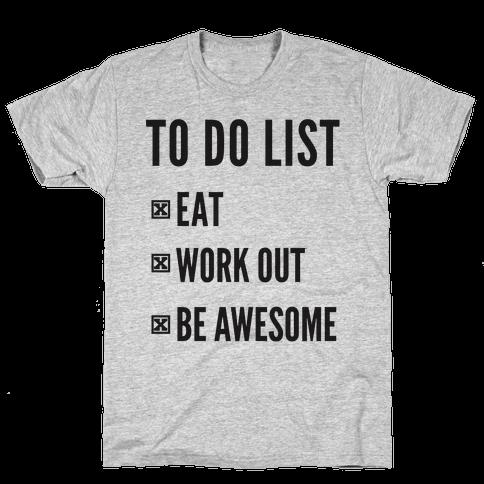 To Do List Mens T-Shirt