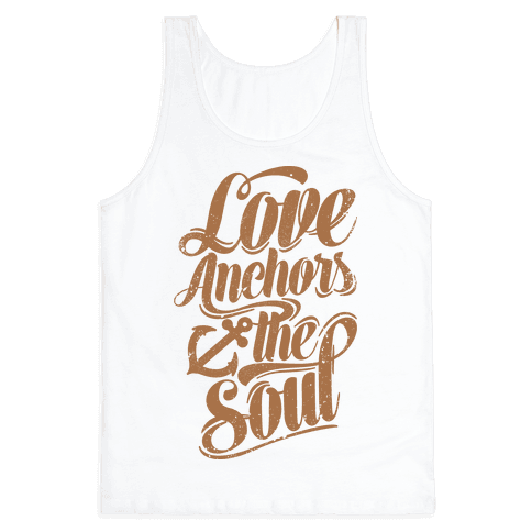 Love Anchors The Soul Tank Top
