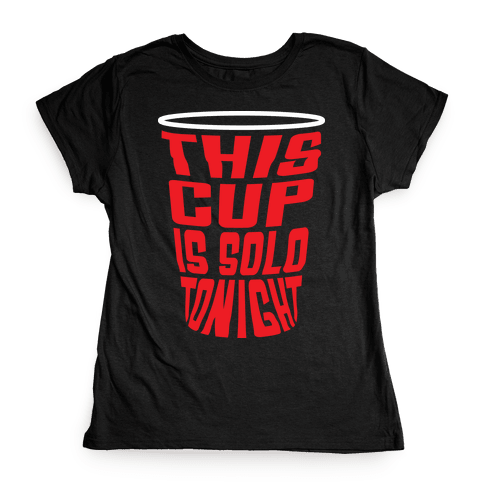 This Cup is Solo Womens T-Shirt
