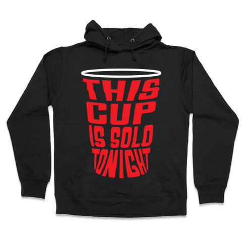 This Cup is Solo Hooded Sweatshirt