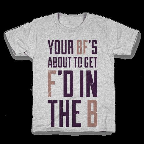 fd in the b Kids T-Shirt