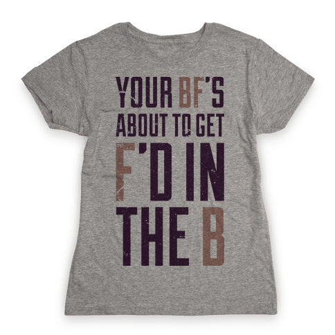 fd in the b Womens T-Shirt