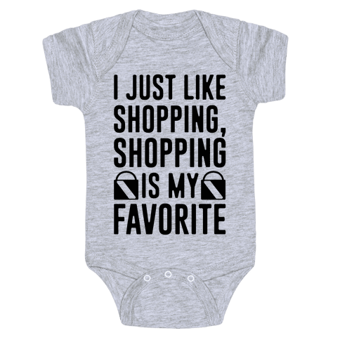 Shopping Is My Favorite Baby Onesy