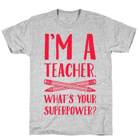 Image result for i'm a teacher what's your superpower