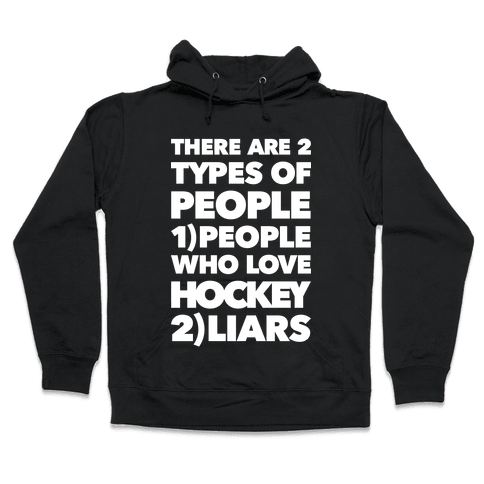 Hockey Lovers And Liars Hooded Sweatshirt