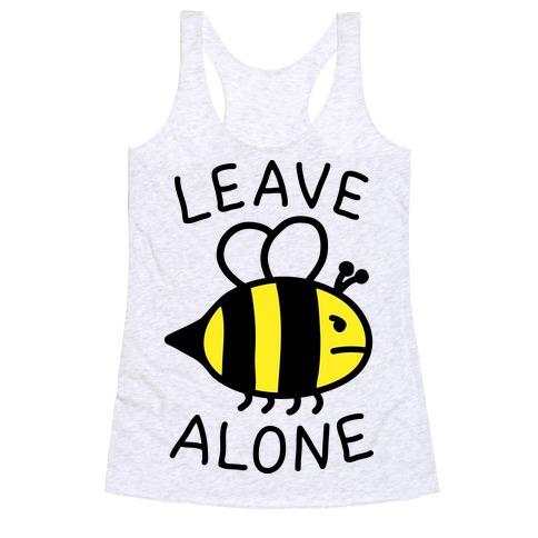 Leave Bee Alone Racerback Tank Top