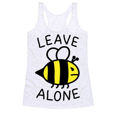 Leave Bee Alone Racerback Tank Top