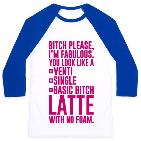 basic bitch latte baseball tee