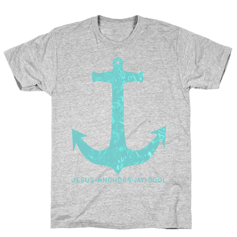 Jesus Anchors My Soul Mens T-Shirt
