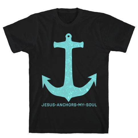 Jesus Anchors My Soul T-Shirt