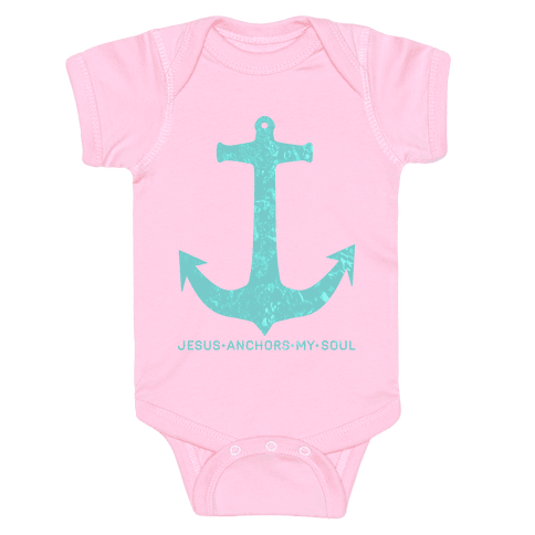 Jesus Anchors My Soul Baby Onesy