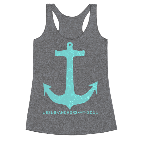 Jesus Anchors My Soul Racerback Tank Top