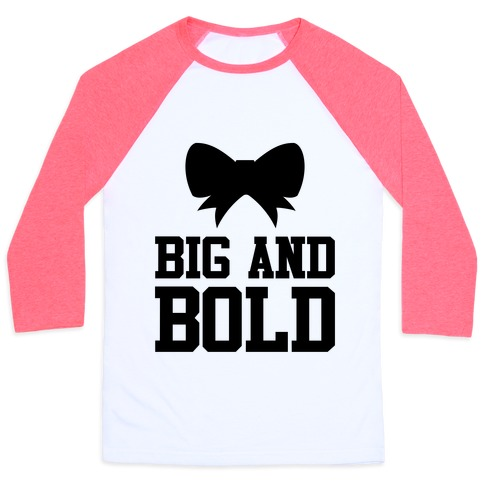 Big And Bold Baseball Tee
