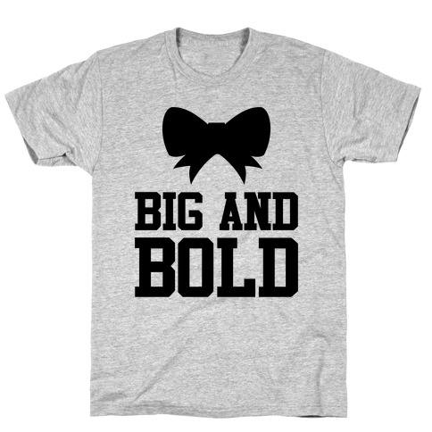 Big And Bold T-Shirt