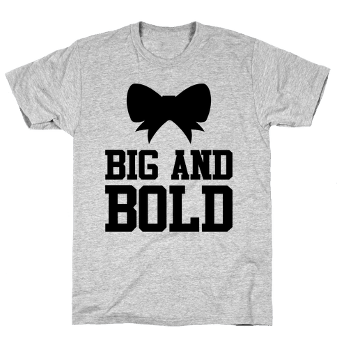 Big And Bold Mens T-Shirt