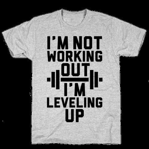 I'm Leveling Up Mens T-Shirt