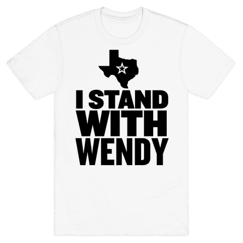 I Stand With Wendy Mens T-Shirt