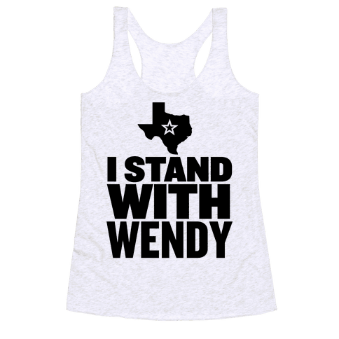 I Stand With Wendy Racerback Tank Top