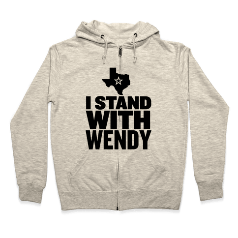 I Stand With Wendy Zip Hoodie