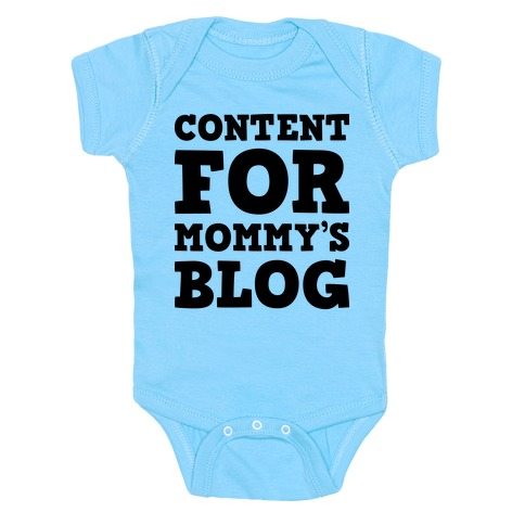 Content For Mommy's Blog Baby Onesy