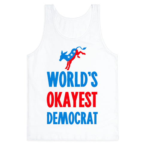 World's Okayest Democrat