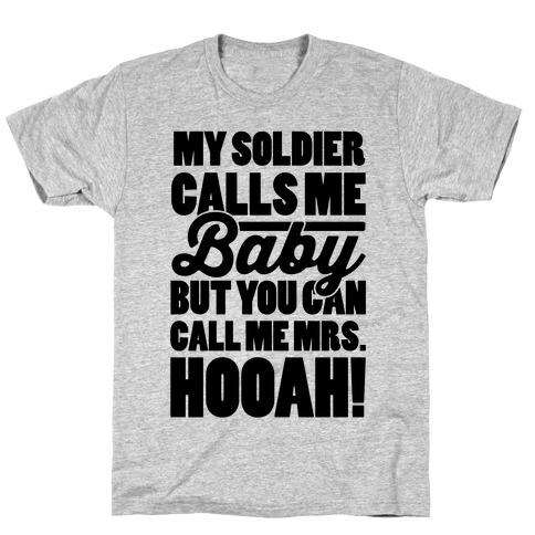 You Can Call Me Mrs. Hooah T-Shirt