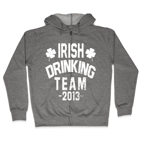 Irish Drinking Team 2013 Zip Hoodie