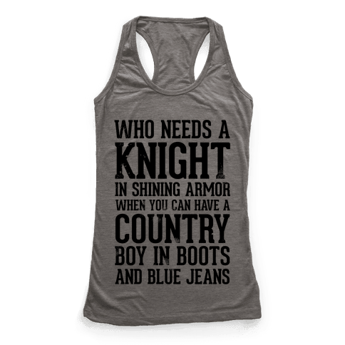 Who Needs a Knight in Shining Armor When You Can Have a Country Boy in Boots and Blue Jeans
