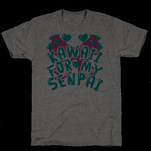 Kawaii For My Senpai Mens T-Shirt