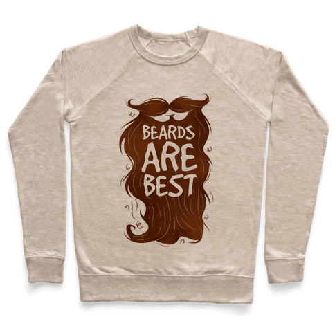 Beards Are Best Pullover
