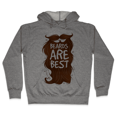 Beards Are Best Hooded Sweatshirt
