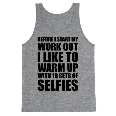 Selfie Warm Up Tank Top