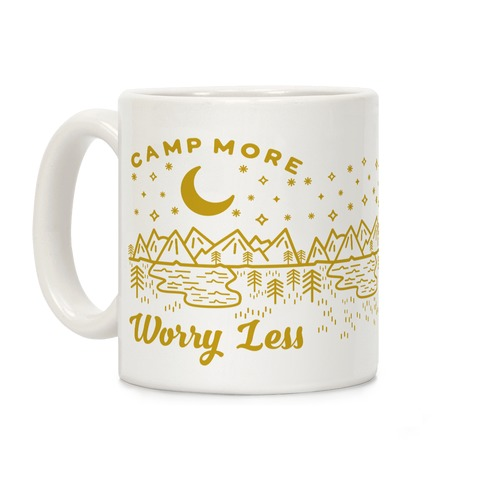 Camp More Worry Less Coffee Mug