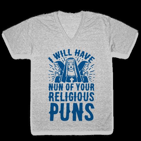 Nun Puns V-Neck Tee Shirt