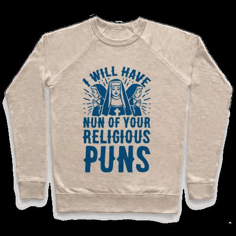 Nun Puns Pullover